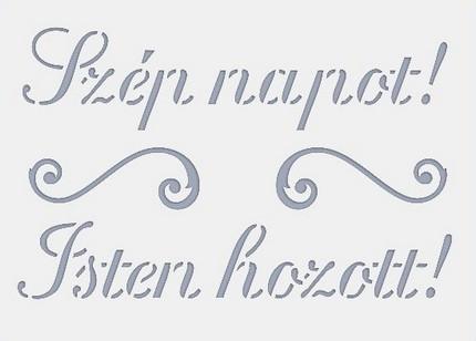 Stencil / Sablon HDS15-004 15*20cm*0,1mm Szép napot!